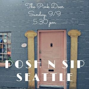 Posh n Sip Other - Posh n Sip Seattle 9/9/18 (Thank you for coming!)